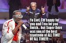 Kanye Will Let Evel Knievel? Finish